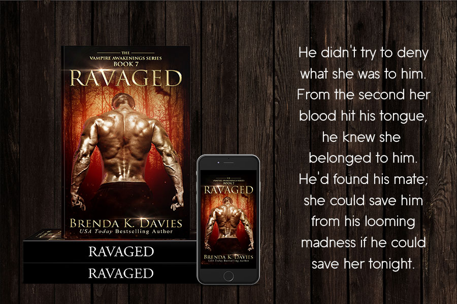 Ravaged Vampire Awakenings Book 7 Is Now Live Brenda K Davies